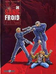 De Sang Froid, Tome 1 (2003-2004)