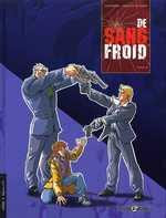 De Sang Froid, Tome 2 (2005)