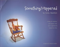 Something Happened is for the 2-6 year old whose family has experienced miscarriage, stillbirth, or infant death