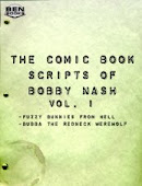 THE COMIC BOOK SCRIPTS OF BOBBY NASH VOL. 1