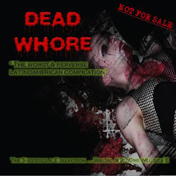"DESCARGA: DEAD WHORE COMP. ""The Grotesque Collection"""