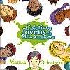 Guia de orientação para criação de Coletivos Jovens de Meio Ambiente.
