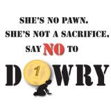 Talk to your family & friends to bring a resolve to put an end to this social manace DOWRY