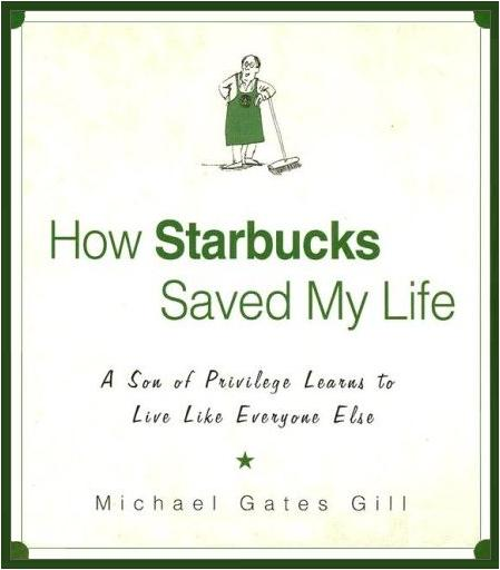 Let's Look At It This Way: How Starbucks Saved My Life