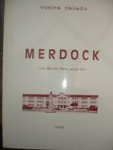 MERDOCK (um cão em Faro, anos 50)