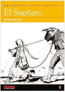 El Sueñero la historieta de Enrique Breccia que inaugura la serie Continuará