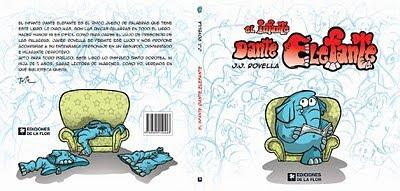 Dante Elefante de Javier Rovella editado por Ediciones de La Flor