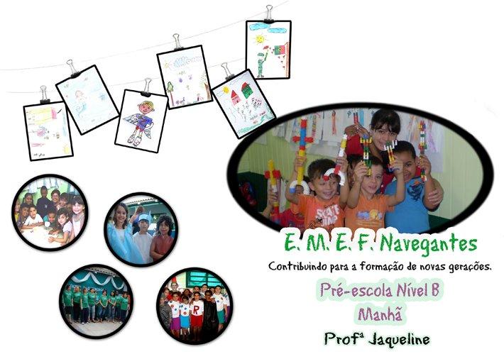 Pré-escola Nível B Manhã - Professora Jaqueline