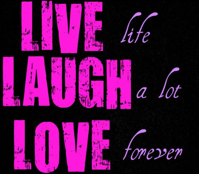 Cute Live Laugh Love Quotes