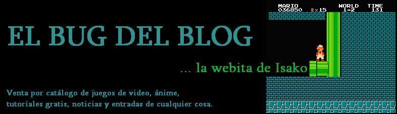 El bug del blog... la webita de Isako