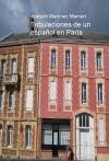 TRIBULACIONES DE UN ESPAÑOL EN PARIS