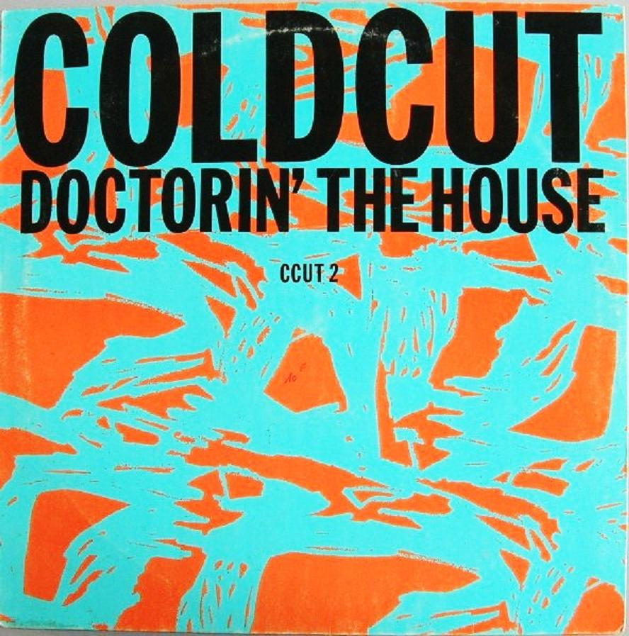 Channel music collection on vinyl coldcut doctorin 39 the for House music 1988
