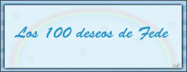 Los 100 deseos de Fede