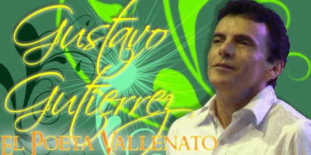 Gustavo Gutierrez El Poeta Vallenato