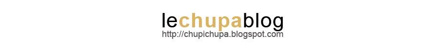 le chupa blog