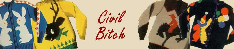 Civil Bitch