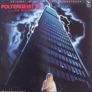 The Inferno Music Vault: Poltergeist III (1988) - Score - Joe Renzetti