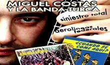 Miguel Costas y la Banda Turca