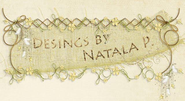 Desings by Natala P.