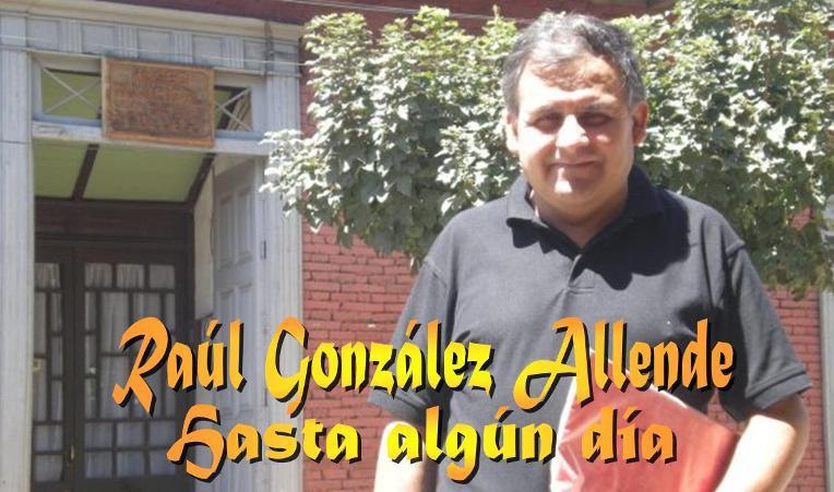 RAUL GONZALEZ ALLENDE