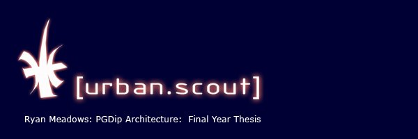 The Urban Scout - Final year 'PGDip in Architecture' thesis project: