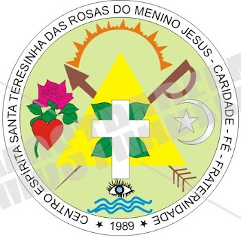 CENTRO ESPIRITA SANTA TERESINHA DAS ROSAS DO MENINO JESUS