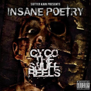 Insane Poetry - Cyco The Snuff Reels (2008)