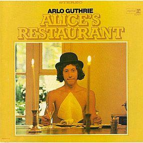 Alices Restaurant, arlo guthrie
