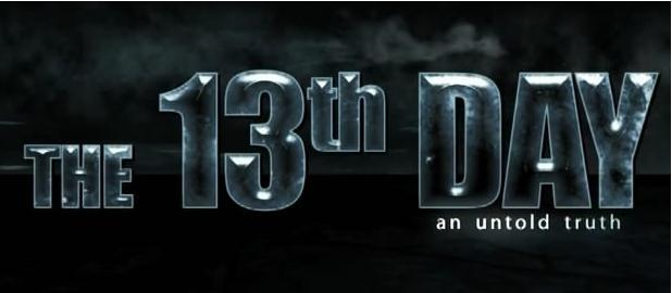 The 13th Day – An Untold Truth MOvie, Hindi Movie, Bollywood Movie, Kerala Movie, Telugu Movie, Punjabi Movie, Hindi Dubbed Movie, Youtube Movie, Free Watching Onlien Movie, Free Movie Download