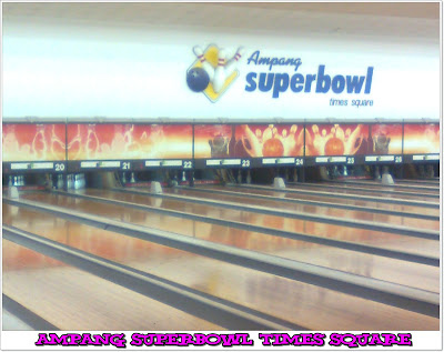 Ampang Superbowl Times Square