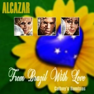 [00+-+Alcazar+-+From+Brazil+With+Love+(Calboy]
