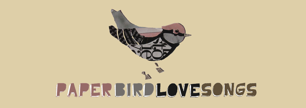 paper bird love songs
