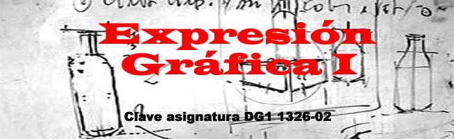 EXPRESIÓN GRÁFICA I