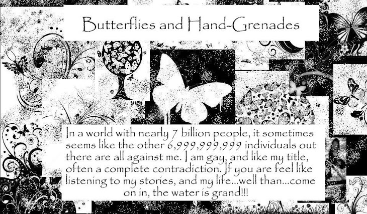 Butterflies and Hand-Grenades