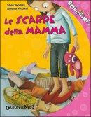 LE SCARPE DELLA MAMMA