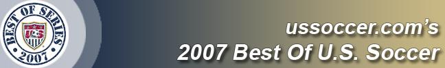 "ussoccer.com's 2007 ""Best of U.S. Soccer"""