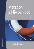 Metadon på liv och död (2005)