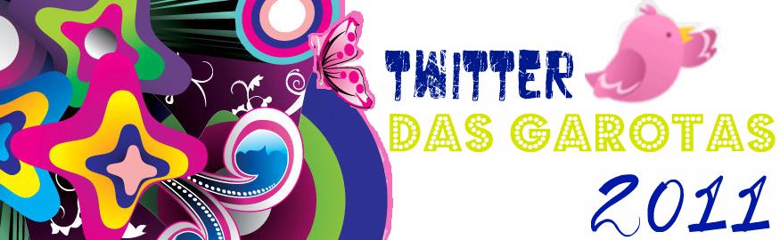 Twitter das Garotas ♥