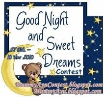 GOOD NIGHT AND SWEET DREAMS CONTEST (10 NOV10)