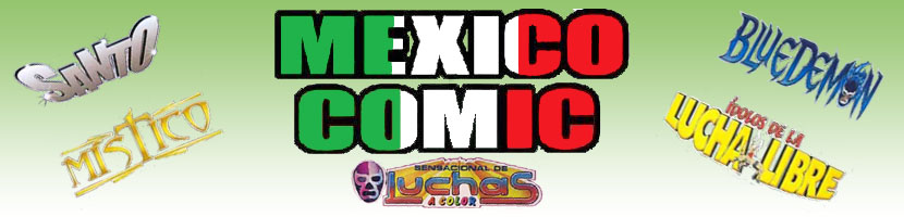 Mexico Comic Luchas