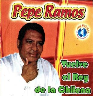 PEPE RAMOS - VUELVE EL REY DE LA CHILENA 2vhye6s