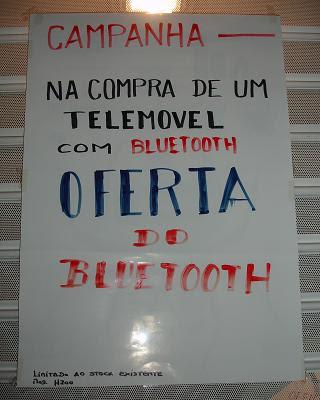CAMPANHA - NA COMPRA DE UM TELEMOVEL COM BLUETOOTH OFERTA DO BLUETOOTH