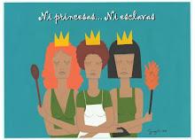 Ni Princesas Ni Esclavas