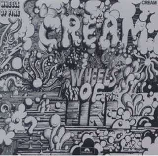 TOP 50 CLASSIC ROCK BANDS  Cream+-+Wheels+Of+Fire+-+Front