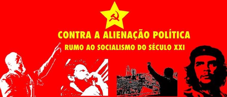 Contra a alienação política!