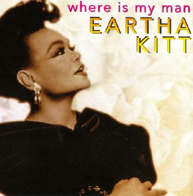 EARTHA KITT - (1993) WHERE IS MY MAN (THE REMIXES)