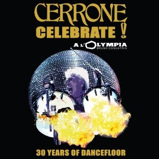 Cover Album of CERRONE - (2007) CELEBRATE LIVE AT THE OLYMPIA