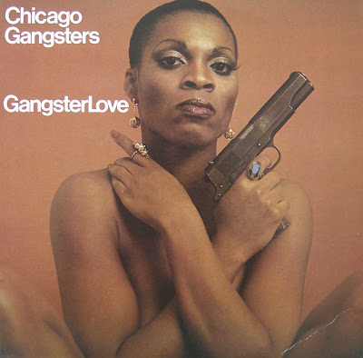 CHICAGO GANGSTERS - (1976) GANGSTER LOVE