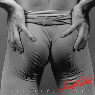 SCISSOR SISTERS - (2010) NIGHT WORK