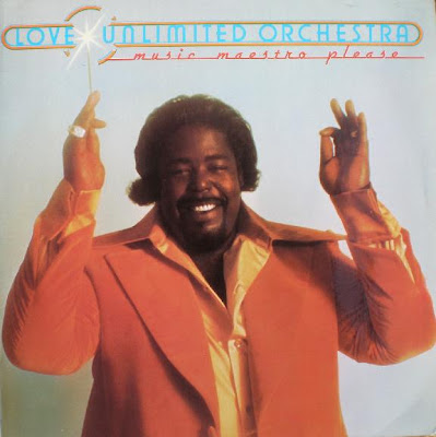 LOVE UNLIMITED ORCHESTRA – (1975) MUSIC MAESTRO PLEASE